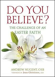 Do You Believe?: The Challenge of an Easter Faith - Andrew Nugent - cover