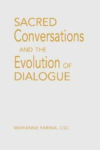 Sacred Conversations: Experiences in CatholicMuslim Dialogue - Marianne Farina - cover