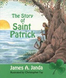 Story of Saint Patrick - James Janda - cover