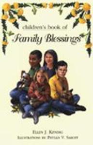 The Children's Book of Family Blessings - Ellen J. Kendig - cover