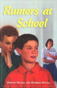 Rumors at School - Dennis M. Doyle,Patrick J. Doyle - cover