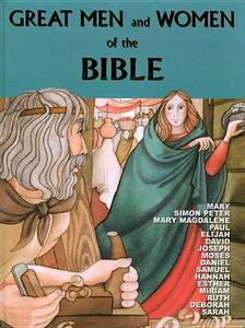 Great Men and Women of the Bible - Marlee Alex,Anne De Graaf - cover