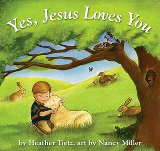 Yes, Jesus Loves You - Heather Tietz - cover