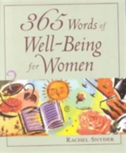 365 Words of Well-being for Women - Rachel Snyder - cover