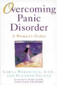 Overcoming Panic Disorder - Lorna Weinstock,Eleanor Gilman - cover