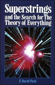 Superstrings and the Search for the Theory of Everything - F. David Peat - cover