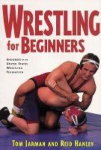 Wrestling For Beginners - Tom Jarman,Reid Hanley - cover