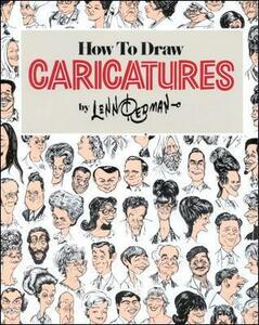 How To Draw Caricatures - Lenn Redman - cover