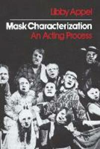 Mask Characterization: An Acting Process - cover
