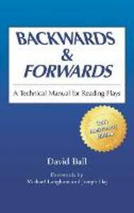Backwards and Forwards: A Technical Manual for Reading Plays - cover