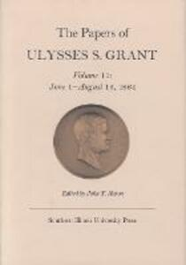 The Papers of Ulysses S. Grant, Volume 11: June 1 - August 15, 1864 - Ulysses S. Grant,John Y. Simon - cover