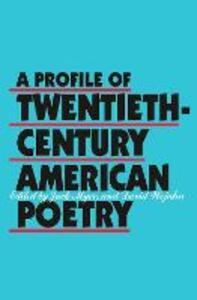 A Profile of Twentieth-Century American Poetry - Jack Elliott Myers,David Wojahn - cover
