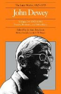 The Later Works of John Dewey, Volume 14, 1925 - 1953: 1939 - 1941, Essays, Reviews, and Miscellany - John Dewey - cover
