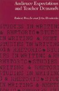 Audience Expectations and Teacher Demands - Robert Brooke,John Hendricks - cover