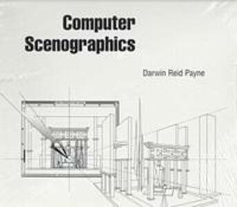 Computer Scenographics - Darwin Reid Payne - cover