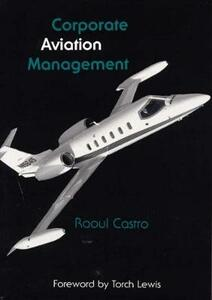 Corporate Aviation Management - Raoul Castro - cover