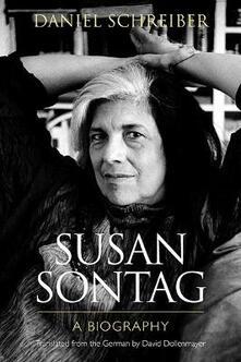 Susan Sontag: A Biography - Daniel Schreiber - cover