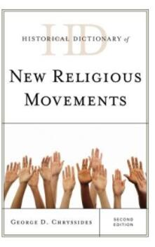 Historical Dictionary of New Religious Movements - George D. Chryssides - cover