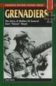 Grenadiers: The Story of