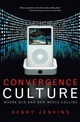 Convergence Culture: Whe