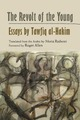 Revolt of the Young: Essays by Tawfiq Al-Hakim