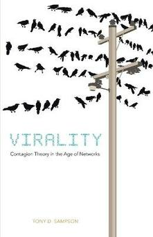 Virality: Contagion Theory in the Age of Networks - Tony D. Sampson - cover