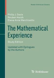 The Mathematical Experience, Study Edition - Philip Davis,Reuben Hersh,Elena Anne Marchisotto - cover
