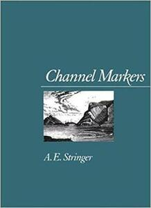 Channel Markers - A. E. Stringer - cover