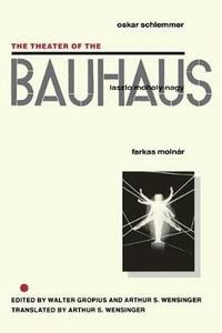 The Theater of the Bauhaus - cover