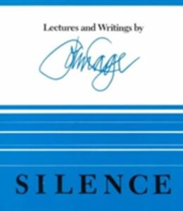Silence: Lectures and Writings - John Cage - cover