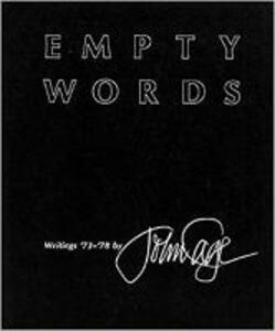Empty Words: Writings '73-'78 - John Cage - cover