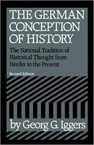 The German Conception of History - Georg G. Iggers - cover