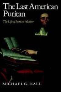 The Last American Puritan - Michael G. Hall - cover
