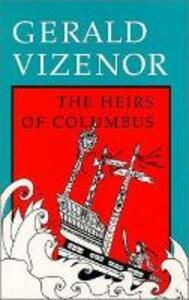 The Heirs of Columbus - Gerald Vizenor - cover