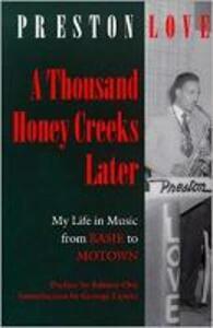 A Thousand Honey Creeks Later - Preston Love - cover