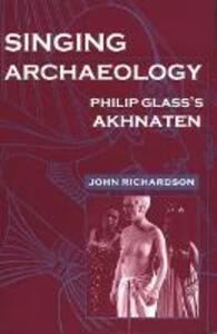 Singing Archaeology - John Richardson - cover