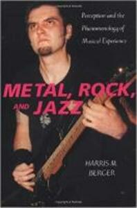 Metal, Rock, and Jazz - Harris M. Berger - cover