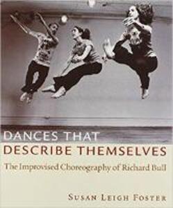 Dances that Describe Themselves - Susan Leigh Foster - cover