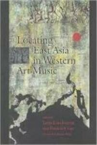 Locating East Asia in Western Art Music - cover