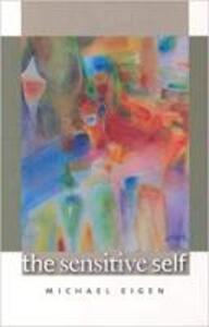 The Sensitive Self - Michael Eigen - cover