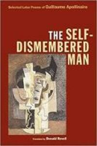 The Self-Dismembered Man - Guillaume Apollinaire - cover