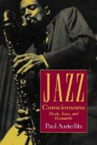 Jazz Consciousness - Paul Austerlitz - cover