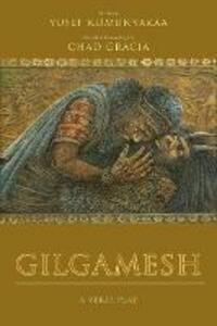 Gilgamesh - Chad Gracia,Yusef Komunyakaa - cover