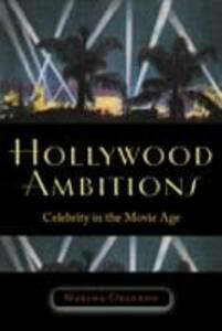Hollywood Ambitions - Marsha Orgeron - cover