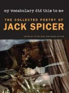 My Vocabulary Did This to Me - Jack Spicer - cover