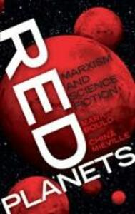 Red Planets: Marxism and Science Fiction - cover