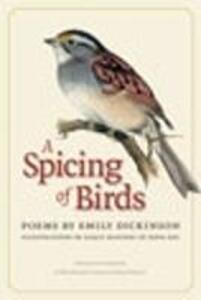 A Spicing of Birds - Emily Dickinson - cover