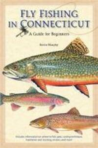 Fly Fishing in Connecticut - Kevin Murphy - cover