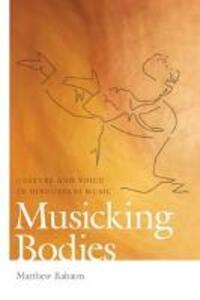 Musicking Bodies - Matthew Rahaim - cover