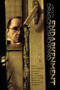 Endarkenment: Selected Poems - Arkadii Dragomoshchenko - cover